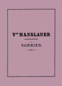 Catalogus 1868. Vve Hasslauer successeur Gambier